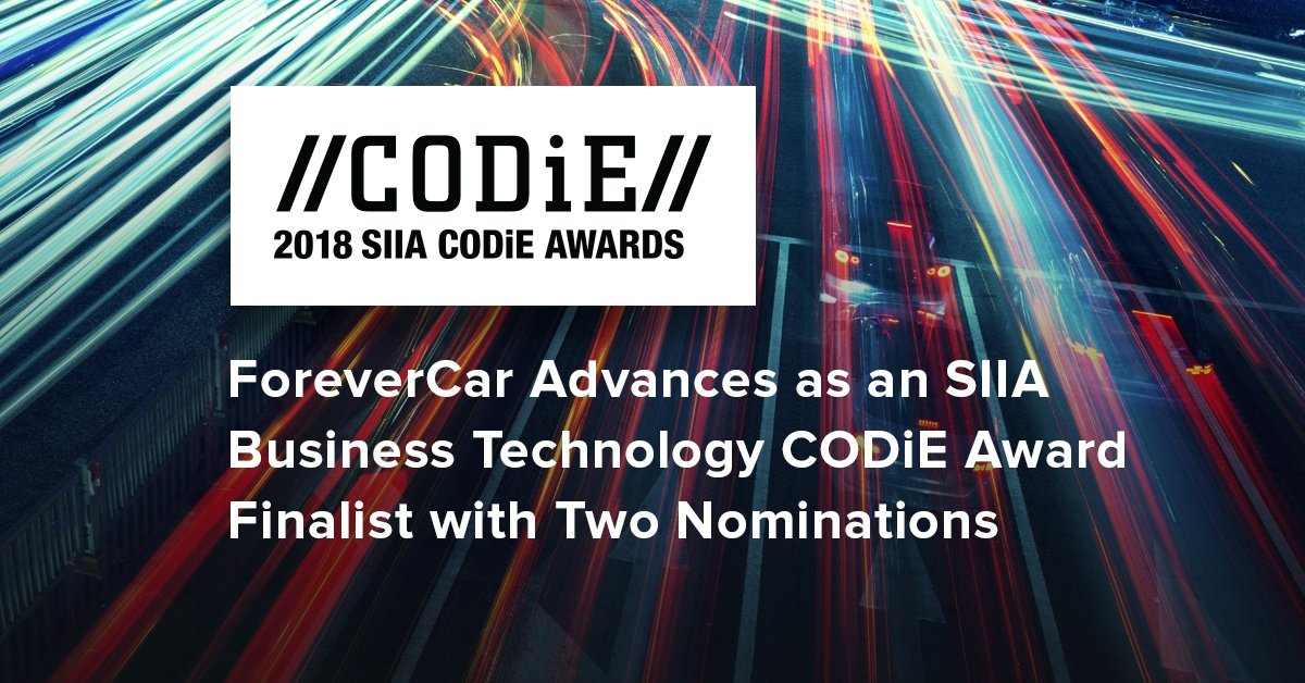 ForeverCar Advances as an SIIA Business Technology CODiE Award Finalist with Two Nominations