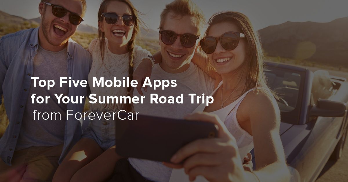 Top Five Mobile Apps for Your Summer Road Trip